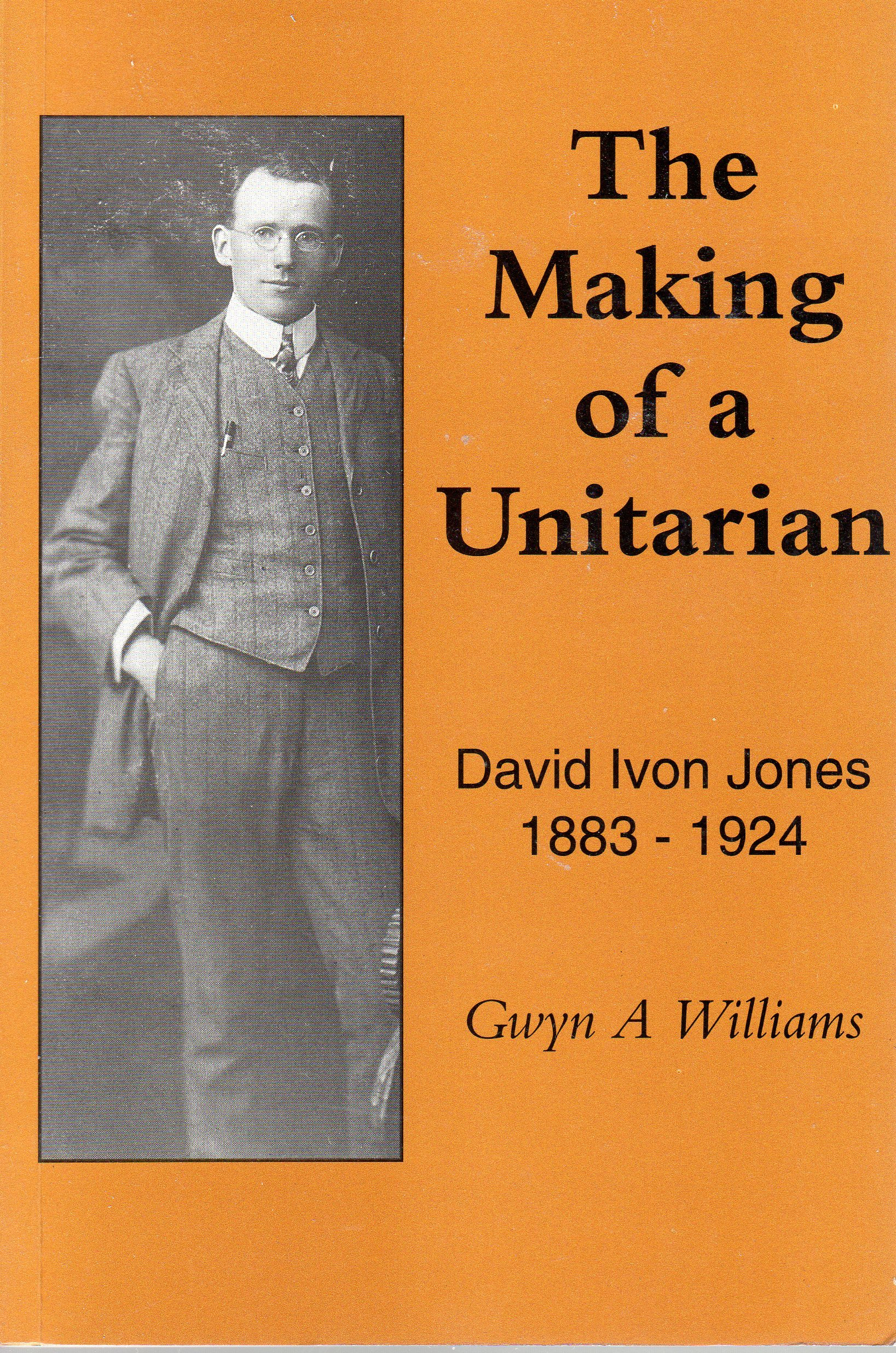 The Making of a Unitarian